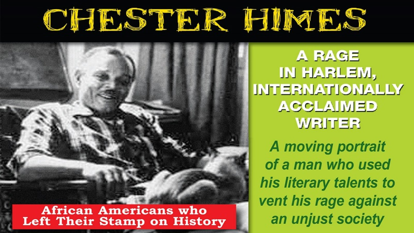 Chester Himes: A Rage In Harlem - An Internationally Acclaimed African-American Writer